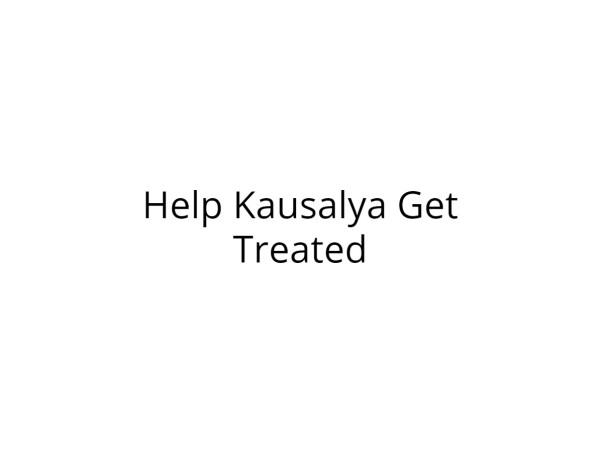 Help Kausalya Fight Cancer