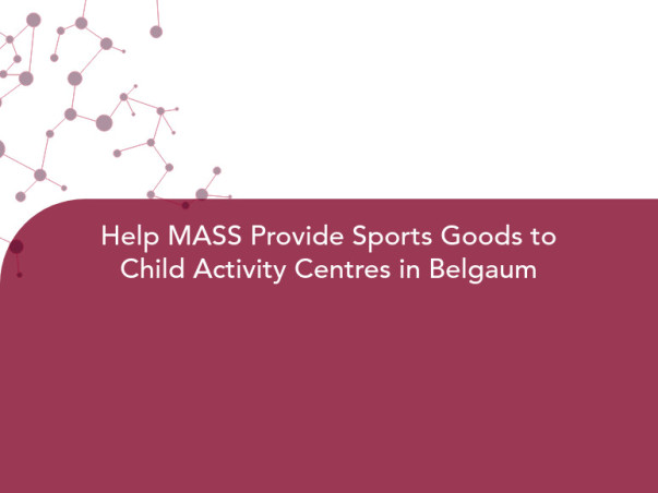 Help MASS Provide Sports Goods to Child Activity Centres in Belgaum