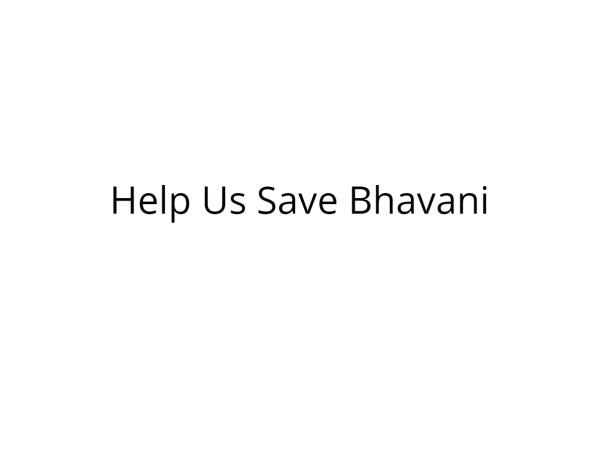Help Bhavani Undergo Kidney Transpalnt