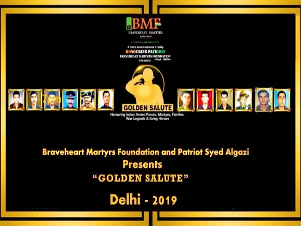 """Golden Salute 2""-Honouring Martyr Heroes & Families Across India-2019"