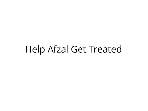 Help Afzal Undergo Bone Marrow Transplant