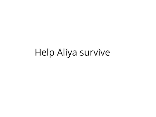 Help Aliya survive