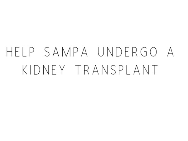 Help sampa in complete recovery after kidney transplant