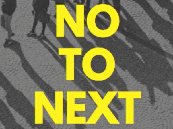 NO TO NEXT