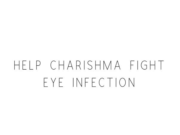 Help Charishma Fight Eye Infection