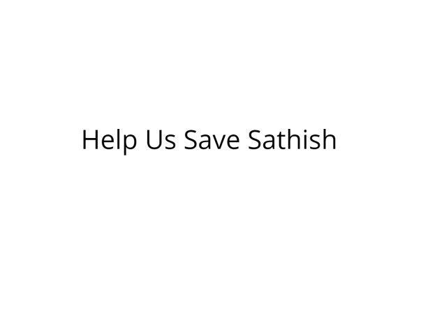 Help Sathish Recover from Severe Injuries