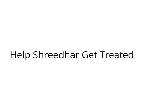 Help Shreedhar Survive a Fatal Accident