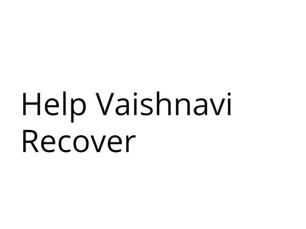 Help Vaishnavi Recover
