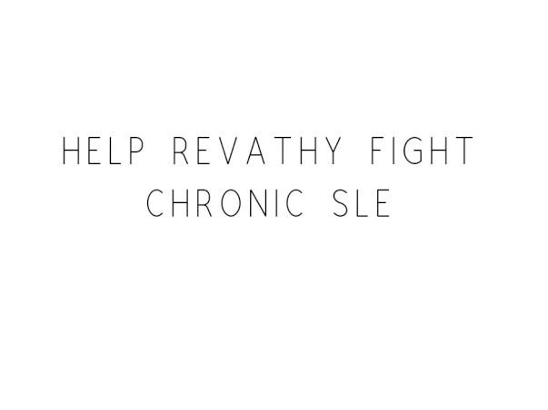 Help Revathy Fight Chronic SLE