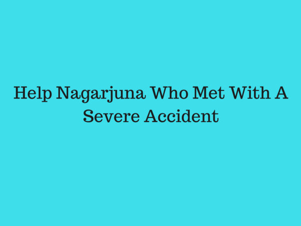 Help Nagarjuna Who Met With A Severe Accident
