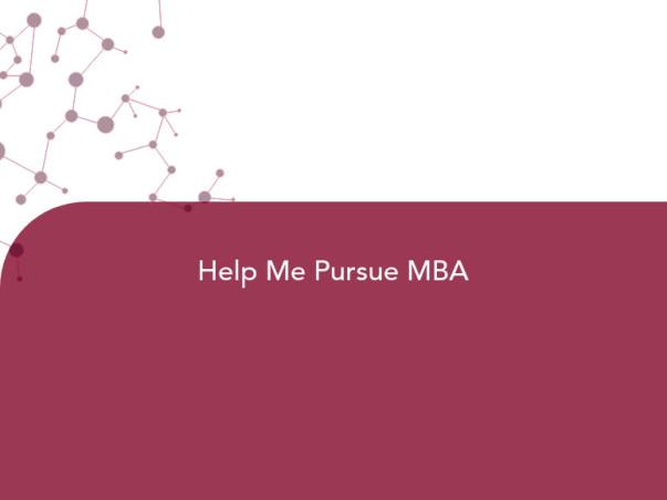 Help Me Pursue MBA