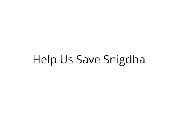 Help Snigdha Undergo Heart Surgery