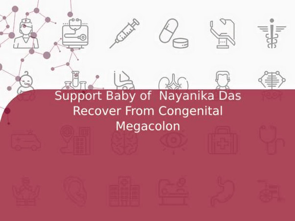 Support Baby of  Aman Bhogal Recover From Congenital Megacolon