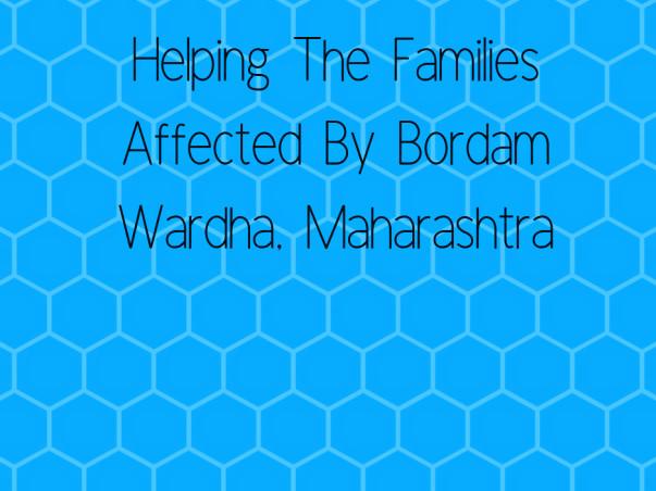 Helping The Families Affected By Bordam Wardha, Maharashtra