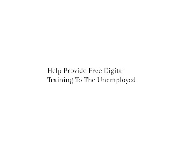 Help Provide Free E-commerce Training To The Unemployed