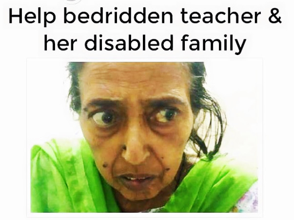 Please Help Bedridden Teacher And Her Bedridden Disabled Family