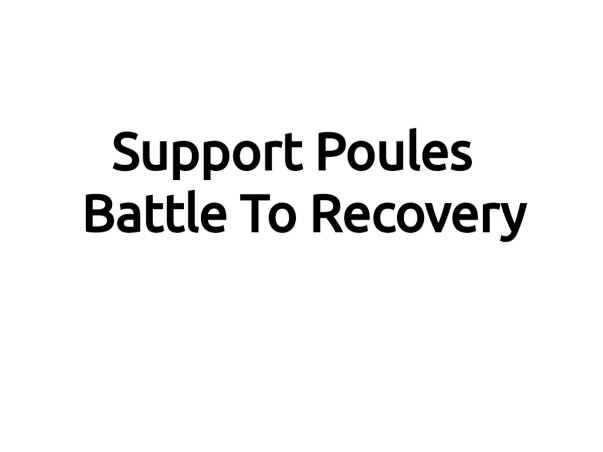 Support Poules Mathews Battle To Recovery