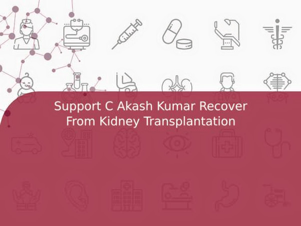 Support Akash Kumar Recover From Kidney Failure
