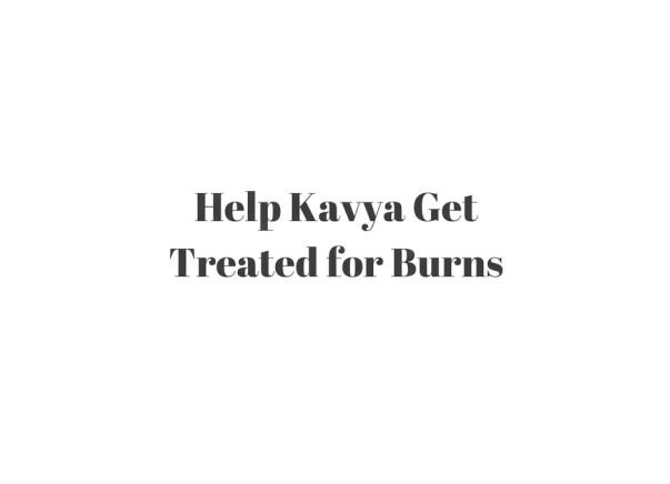 Help Kavya Get Treated for Burns