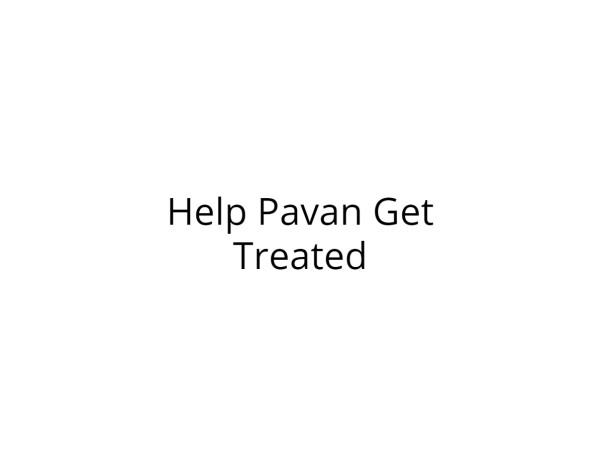 Help Pavan Fight Brain Tumor