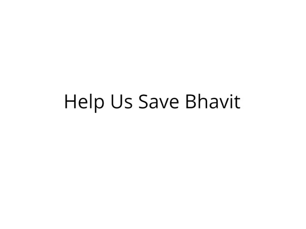Help Bhavit Suffering from a Rare Disorder
