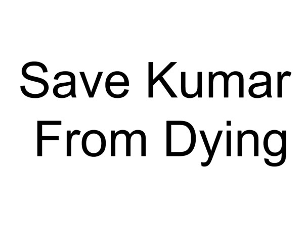 In Memory Of Kumar