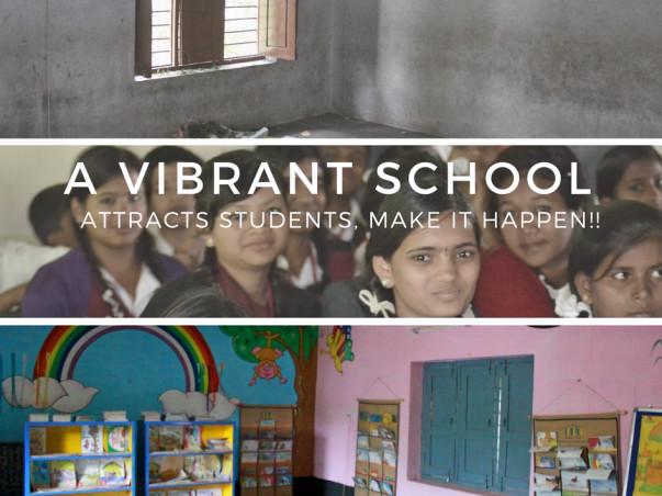 Let's Make A School Vibrant!!