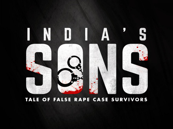 India's Sons A Documentary about False Rape Case Survivors