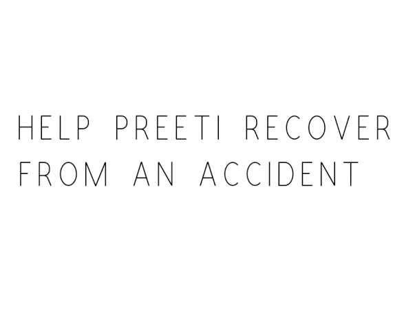 Help Preeti Recover From An Accident