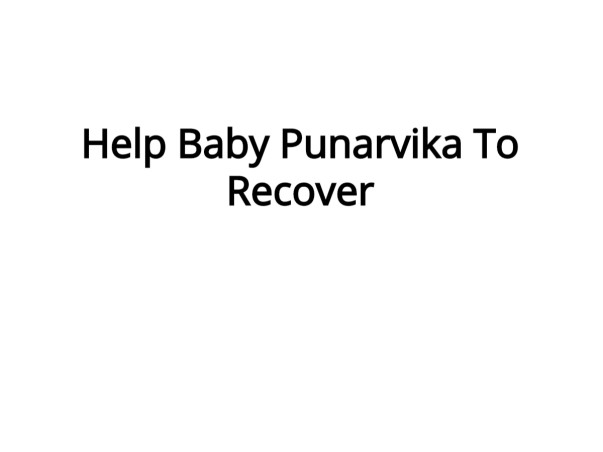 Help Baby Punarvika To Recover