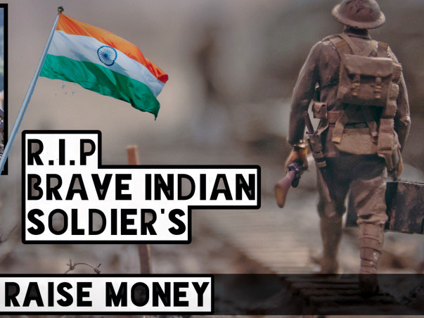 Let's Raise Funds For Our Soldiers - Pulwama Attack