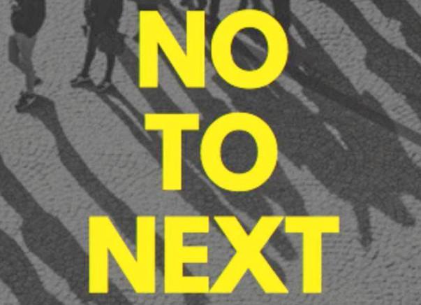 NO TO NEXT