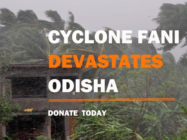 Help Odisha Affected By Cyclone Fani