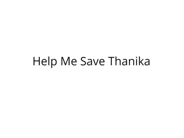 Help Thanika Fight Cancer