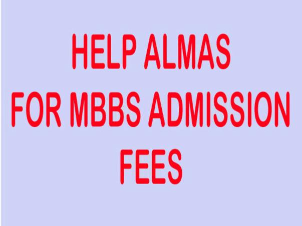 Help Almas for Pursuing MBBS!