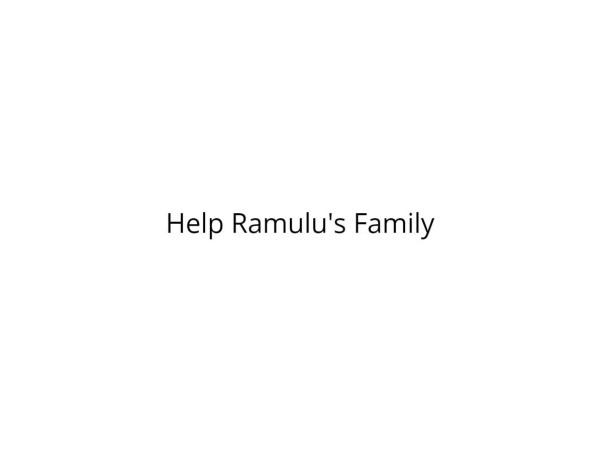 Help Ramulu's Family
